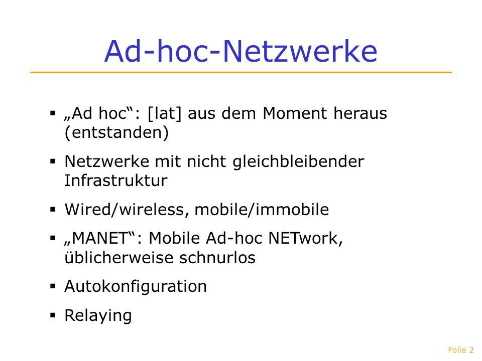 """Ad-hoc-Netzwerke """"Ad hoc : [lat] aus dem Moment heraus (entstanden)"""
